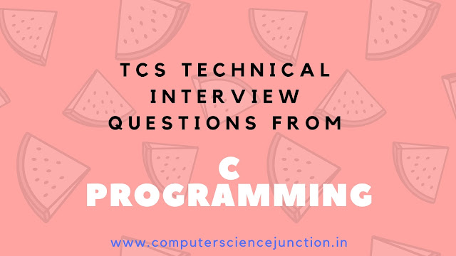 tcs technical interview questions from c programming