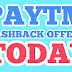 Paytm cashback offers Today-Flat 100% Cashback