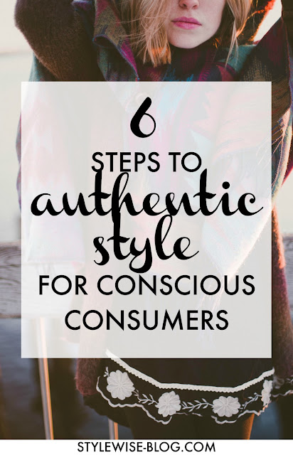 6 steps to authentic style for conscious consumers