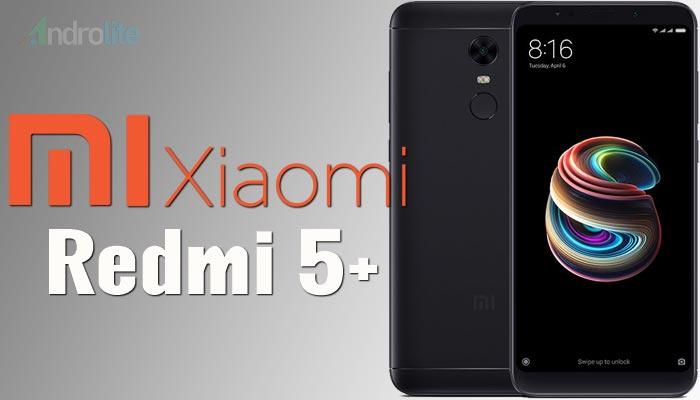 Harga Xiaomi Redmi 5+ (Plus)