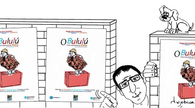 """Exposición de Miolos """"O Bululú"""""""