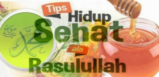Tips Hidup Sehat ala Nabi Muhammad SAW