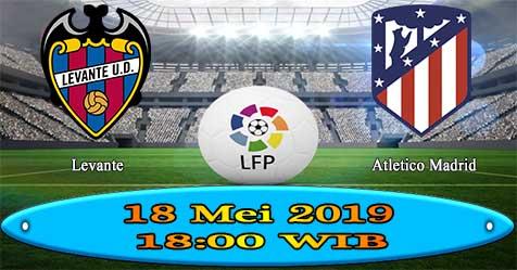 Prediksi Bola855 Levante vs Atletico Madrid 18 Mei 2019