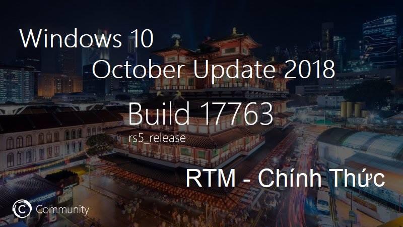 Share Bản Windows 10 Version 1809 - Phiên Bản Cập Nhật October 2018 Của Microsoft
