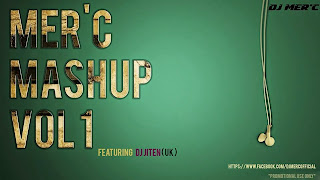 MER'C MASHUP VOL.01 - FEATURING DJ JITEN (UK)