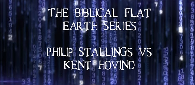 Philip stallings the biblical flat earth the teaching from scripture in this post i wish to share my experience in debating dr kent hovind regarding the flat earth issue from the standpoint of scripture h publicscrutiny Image collections