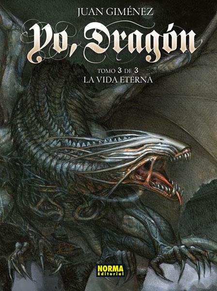 Yo Dragón Vol. 3. La Vida Eterna,Juan Giménez,Norma  tienda de comics en México distrito federal, venta de comics en México df