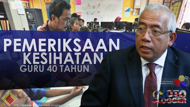 Kementerian Pendidikan kaji guru 40 tahun jalani pemeriksaan kesihatan
