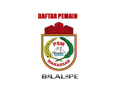 Daftar Pemain PSM Makasar Di Gojek Traveloka Liga 1 2017/2018