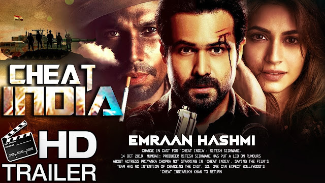 Cheat India 2019: Movie Full Star Cast & Crew, Wiki, Story, Release Date, Budget, Box Office Info: Emraan Hashmi