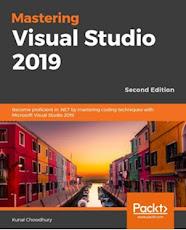 Mastering Visual Studio 2019 (Author: Kunal Chowdhury)