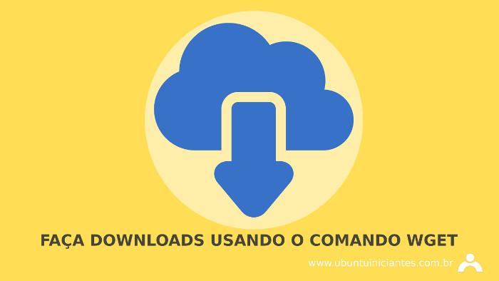 comando wget no terminal do ubuntu
