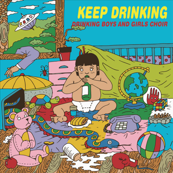 "Drinking Boys And Girls Choir stream new songs off upcoming album ""Keep Drinking"""