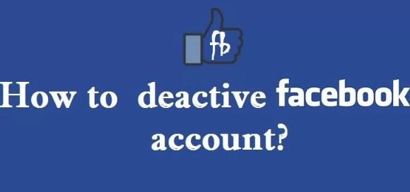 Easy way to deactivate facebook account