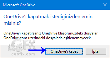 OneDrive'ı kapatma - www.ceofix.com