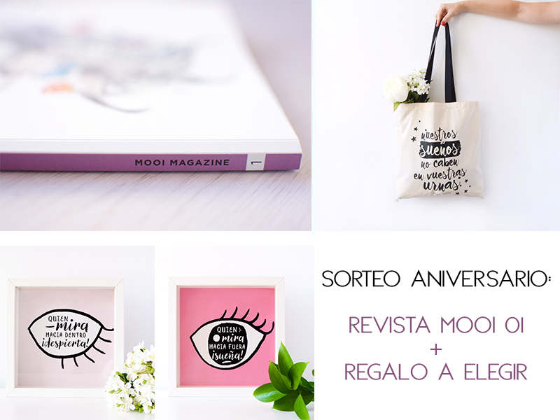 SORTEO ANIVERSARIO MOOI 01 + REGALO A ELEGIR