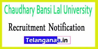 Chaudhary Bansi Lal University CBLU Haryana Recruitment Notification 2017