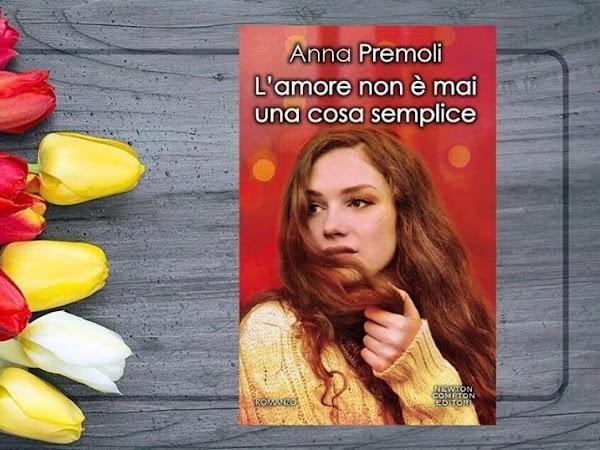 Recensione L'Amore Non É Mai Una Cosa Semplice Di Anna Premoli