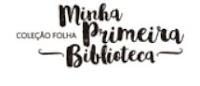 Coleção Folha 'Minha Primeira Biblioteca'