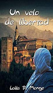 Un velo de libertad- Laila R. Monge