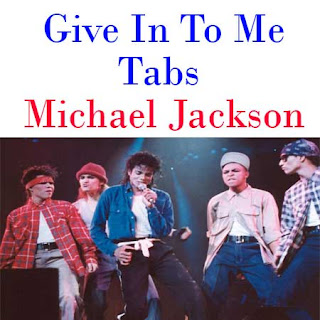 Give In To Me Tabs Michael Jackson - How To Play Give In To Me On Guitar Tabs & Sheet Online