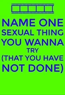 name one sexual thing you wanna try (that you have not done)