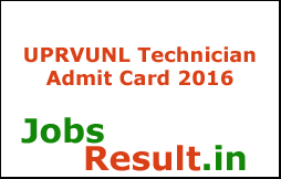 UPRVUNL Technician Admit Card 2016