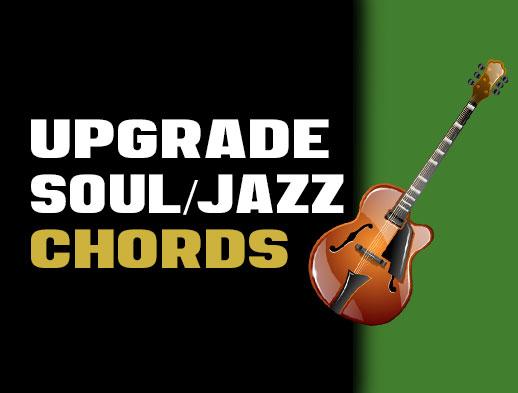 Upgrade Your Jazz Soul /R&B Chords... | Creative Guitar Studio