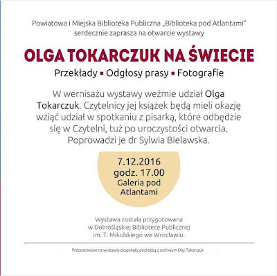 """Spotkanie z Olgą Tokarczuk: """"Olga Tokarczuk na świecie. Przekłady. Odgłosy prasy. Fotografie"""" [FOTORELACJA], Spotkania z pisarzami, Marzenie Literackie"""
