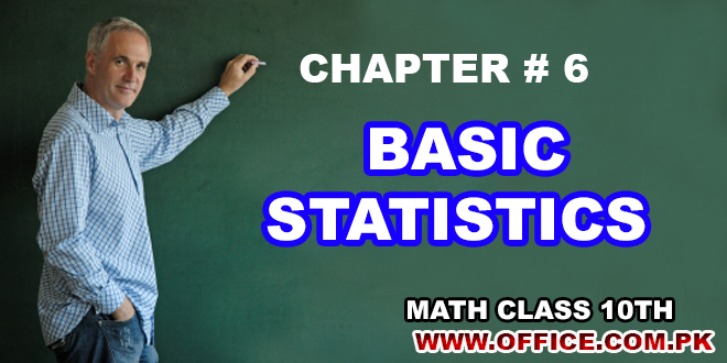 Ch6 Basic Statistics Math 10th SSC Matric Notes FBISE 2016-17