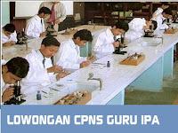 LOWONGAN CPNS GURU IPA SE  INDONESIA TAHUN 2018