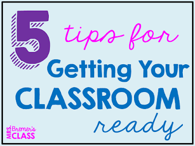 5 Tips for Getting Your Classroom Ready for Back to School! #backtoschool #classroom #classroomdecor #classroomorganization #organization #teachertips #teacherhacks #classroomsetup