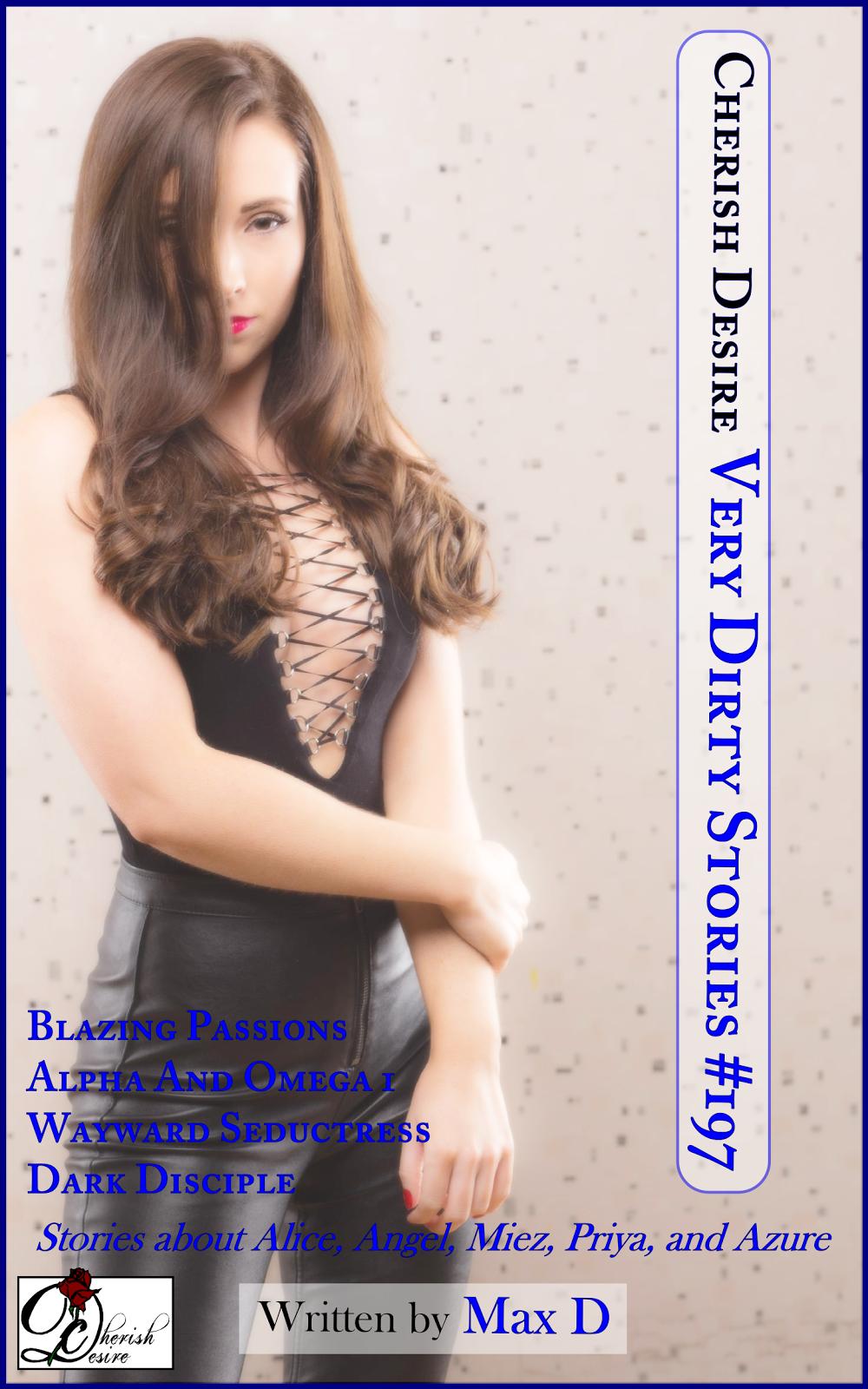 Cherish Desire: Very Dirty Stories #197, Max D, erotica