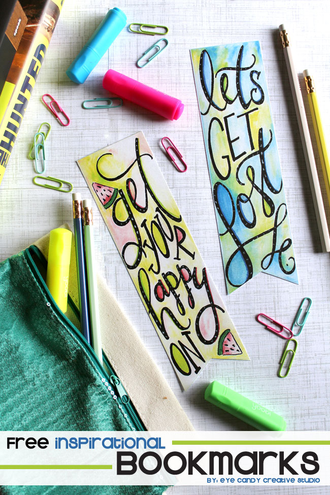 inspirational bookmarks, get your happy on, let's get lost, watercolor