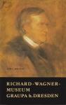 Jörg Heyne: Richard-Wagner-Museum Graupa bei Dresden