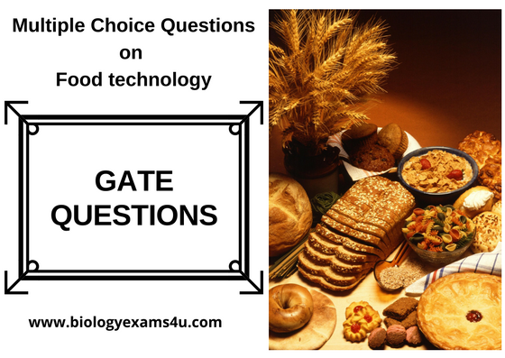 GATE questions on Food Technology