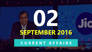 Current Affairs 2 September 2016