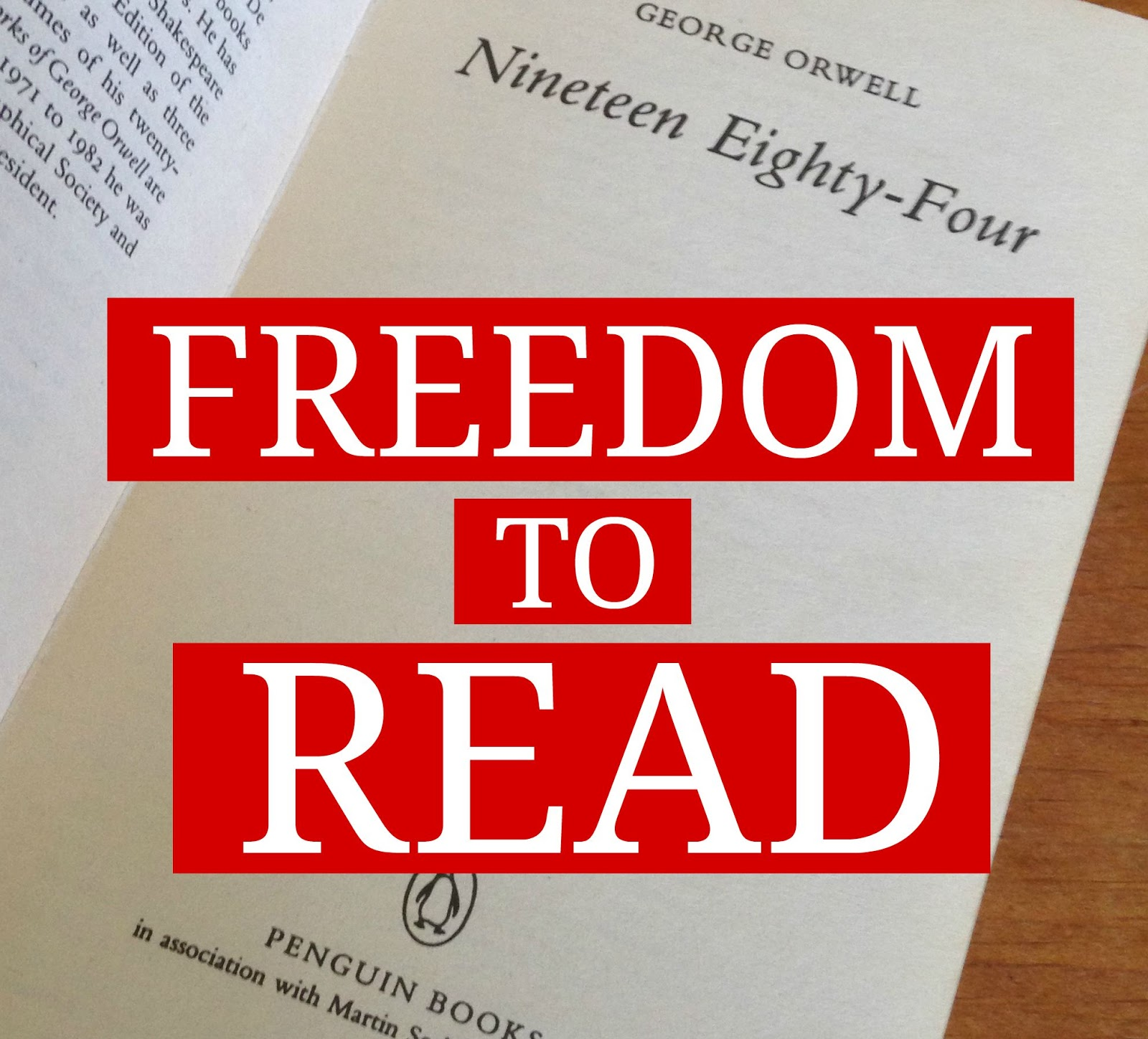 Freedom to read, banned books, banned books week, George orwell, nineteen eighty-four, 1984, fuelled by fiction, fueled by fiction, book blog, books, reviews, tutorials