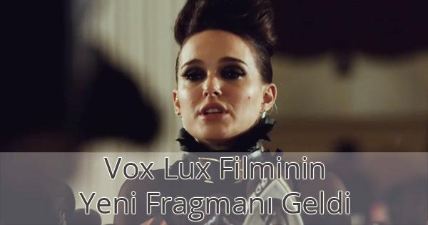 Vox Lux İkinci Fragman İzle