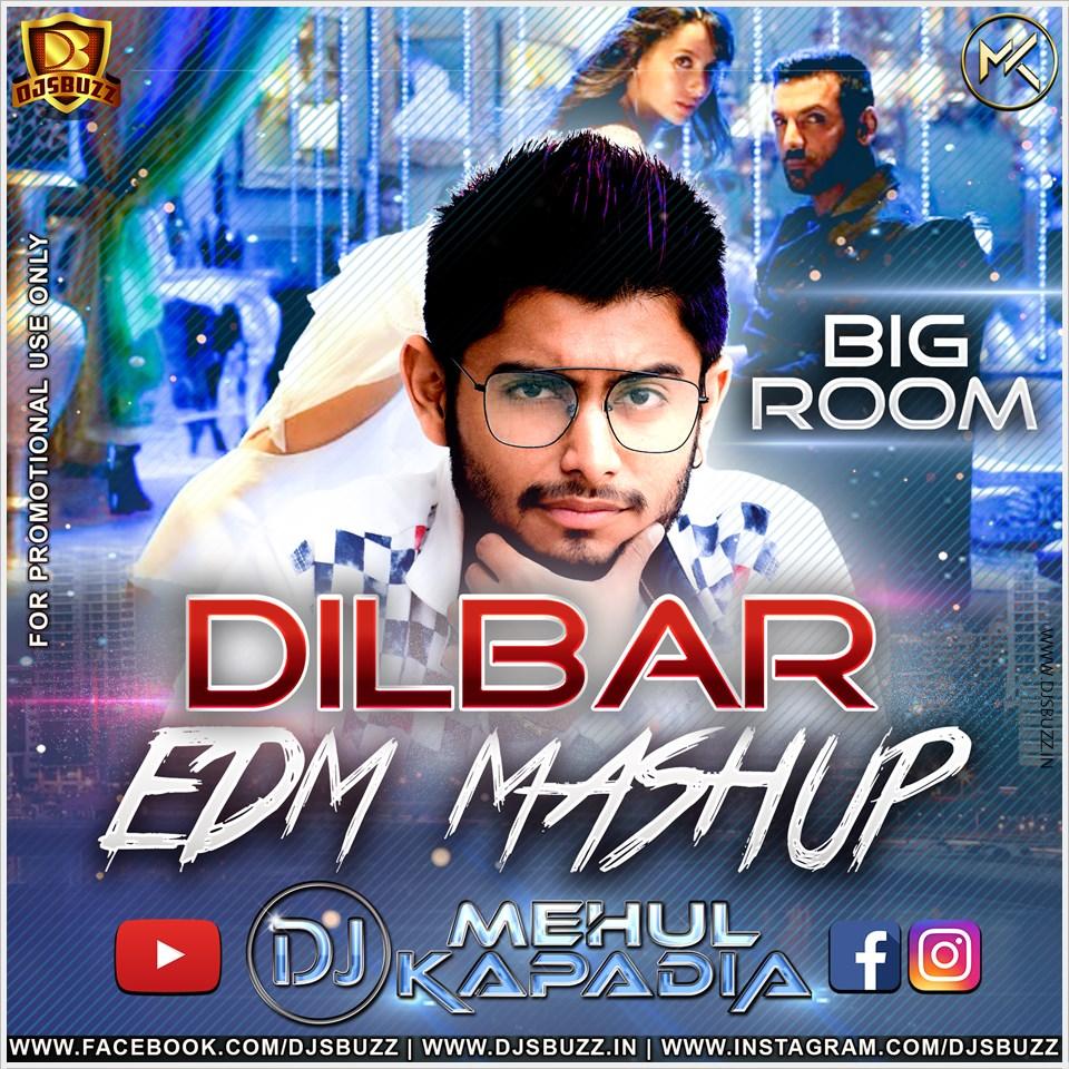 Dilbar dilbar dj mix song 2018 download | Dilbar Dilbar (Satyameva