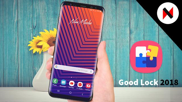 تثبيت Samsung 2018 Good Lock على هواتف سامسونج في جميع البلدان - لتخصيص شكل هاتفك وجعله أروع !