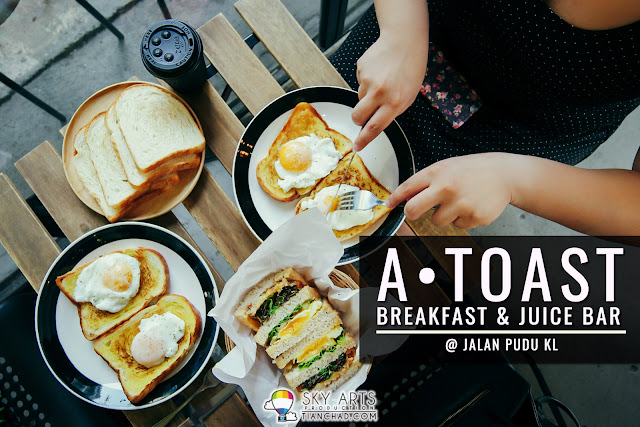 A • Toast - Breakfast & Juice Bar 早餐店 @ Jalan Pudu, KL