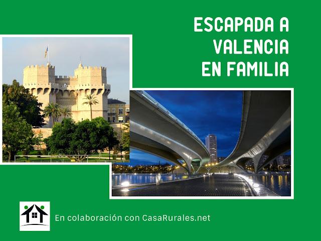 Escapada a Valencia en familia