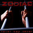 Heavy Metal Hell: RECENZE: Zodiac - Never Say Never