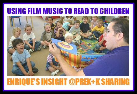 Using Film Music to Read to Children (PreK+K Sharing)