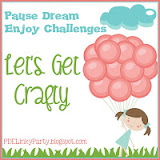 Pause Dream Enjoy Challenges