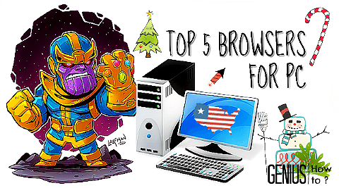 Top 5 Browsers for PC with Amazing Browsing Experience via geniushowto.blogspot.com blogger TOP 10 BROWSERS