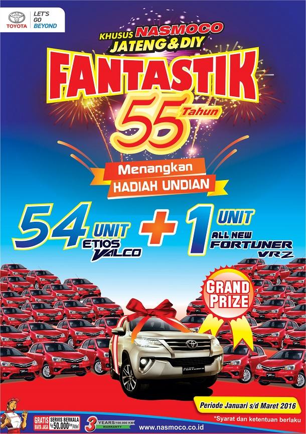 Promo Toyota Nasmoco Cilacap 2016 Fantastic 55 Tahun Berhadiah 54 Unit Etios Valco dan 1 All New Fortuner