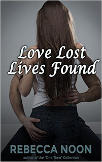 Rebecca Noon - Love Lost Lives Found