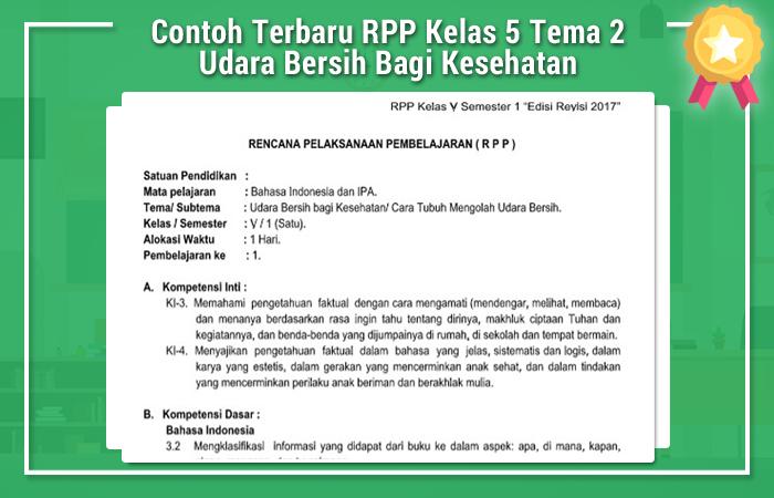 Contoh Terbaru RPP Kelas 5 Tema 2 Udara Bersih Bagi Kesehatan